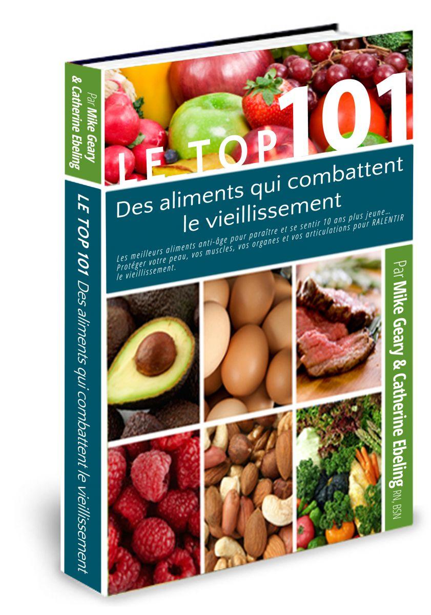 Avis du livre Le Top 101 des Aliments qui combattent le Vieillissement